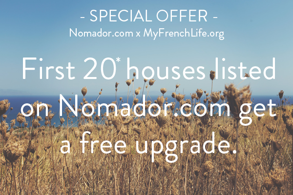 Special offer - Nomador.com MyFrenchLife.org - French dream trip - savvy traveller - House-sitting