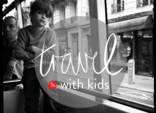 The savvy Francophile's guide to travel with kids